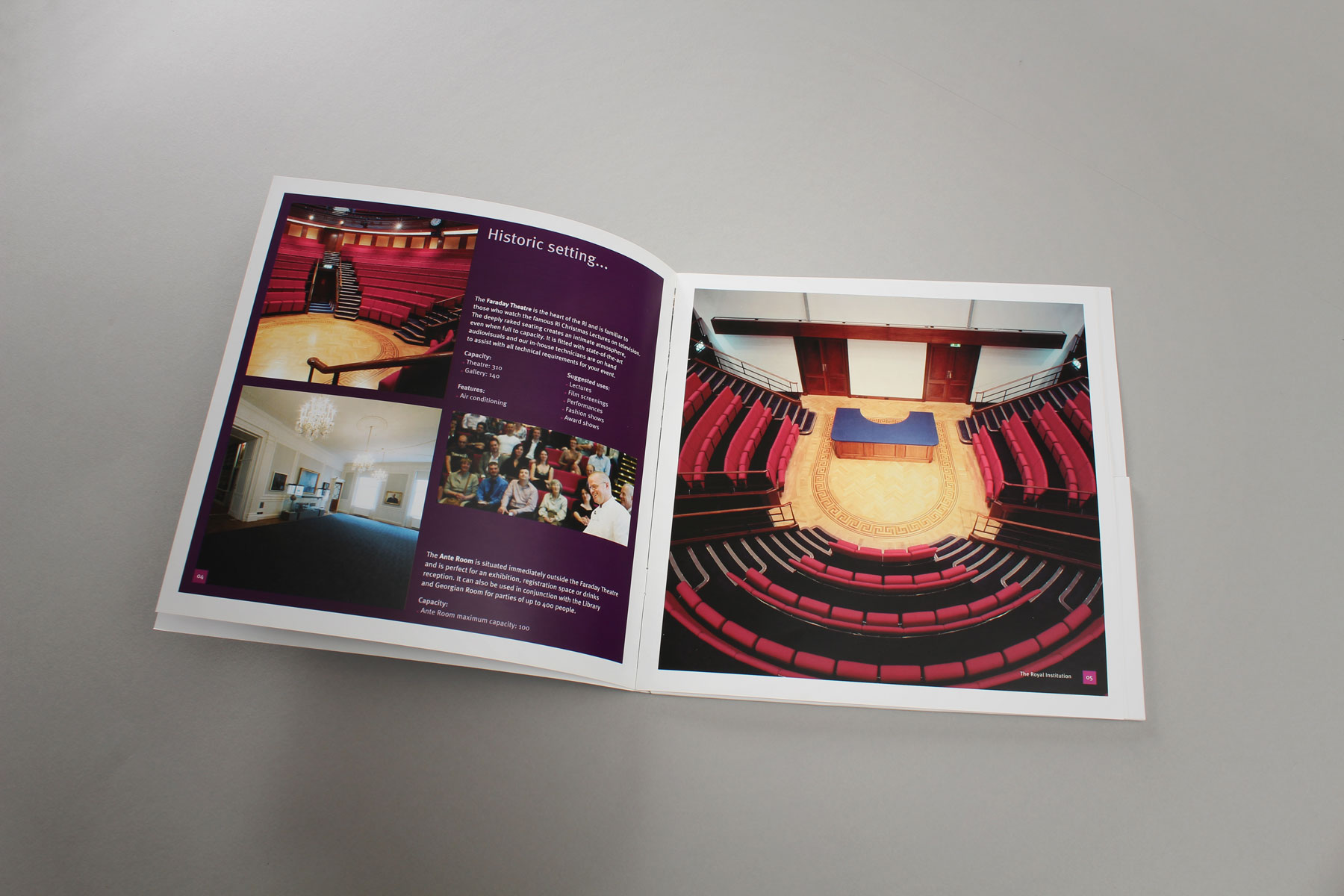 The key event space, the Faraday lecture theatre, took pride of place in the bulk of the materials.